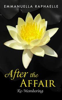 After the Affair, Re-membering
